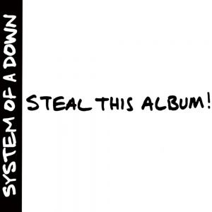 System of a Down - Steal This Album! (2002) - MusicMeter.nl