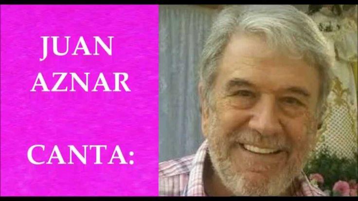 JUAN AZNAR - CANTA: JURAME - (BOLEROS INOLVIDABLES, MARIA GREVER, JOSE M...