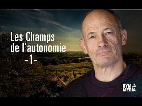 Les Champs de l'Autonomie - 1 - L'autonomie, un état d'esprit - YouTube