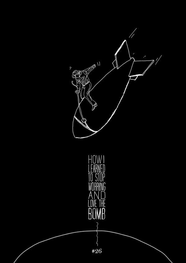 #26 bomb from Dr Strangelove