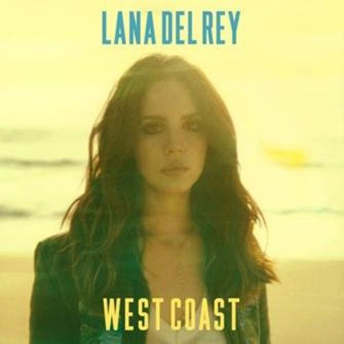Lana Del Rey - West Coast by Lana Del Rey on SoundCloud