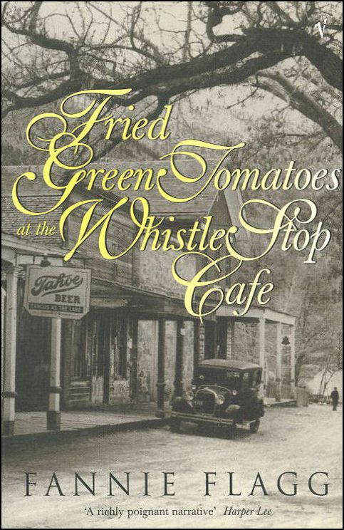 """""""Remember if people talk behind your back, it only means you are two steps ahead.""""  ― Fannie Flagg, Fried Green Tomatoes at the Whistle Stop Cafe"""