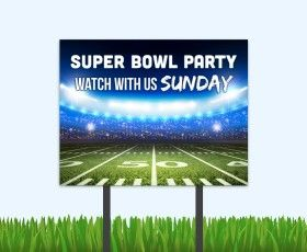 Super Bowl Watch Party: the perfect resident (and prospect) event. Get your bandit signs here.