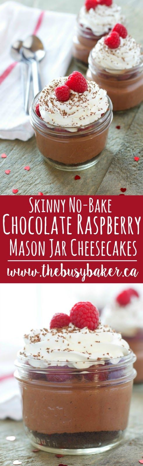 These No-Bake Chocolate Raspberry Mason Jar Cheesecakes are low in fat and sugar and they're the perfect no-guilt dessert for Valentine's Day! Hungry for more? Follow me! Like my page on Facebook!   Subscribe! Click here to get free recipes by email! If there was one dessert I'm not sure I could live without it...