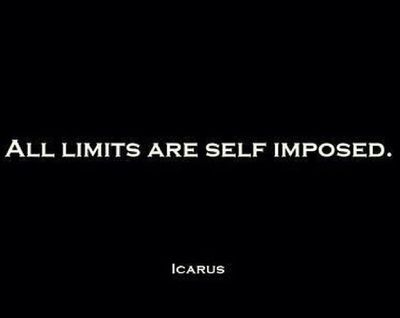 if all limits are self imposed then we can overcome them, right? by pushing ourselves, by challenging ourselves to be better, by mustering up enough strength to overcome the boundaries we have set for ourself. But then what do we make of Icarus's fate? Perhaps, then, there are limits that we do not determine, but that we must live by if we wish to live wisely.