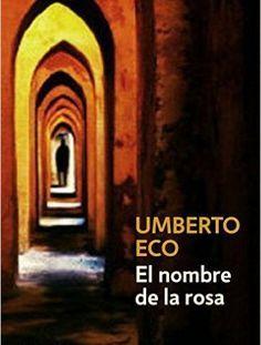 Descargar El nombre de la rosa de Umberto Eco PDF, Kindle, eBook, ePub, El nombre de la rosa PDF, Kindle