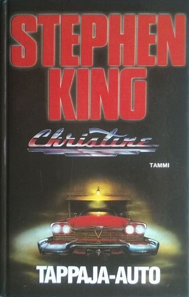 Stephen King Christine - Tappaja-auto