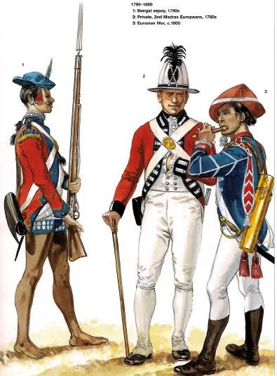"Plate by Gerry Embleton from Ospreys -""Armies of the East India Company 1750-1850"". L to R Bengal Sepoy 1790s, Private 2nd Madras Europeans 1780s & Eurasian fifer c.1800"