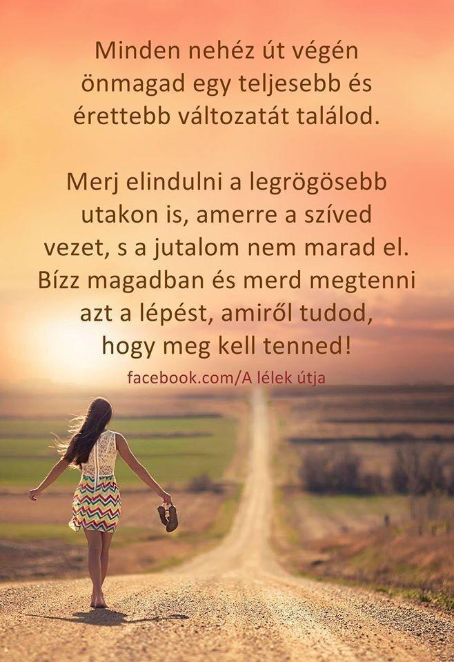 nehéz élet idézetek Minden nehéz út végén | Affirmation quotes, Inspo quotes