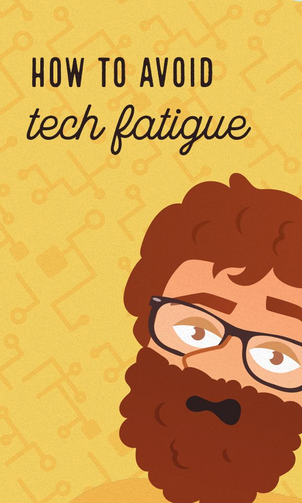 On the Creative Market Blog - 5 Ways to Banish Tech Fatigue