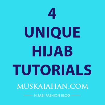 4 UNIQUE HIJAB STYLES TO TRY