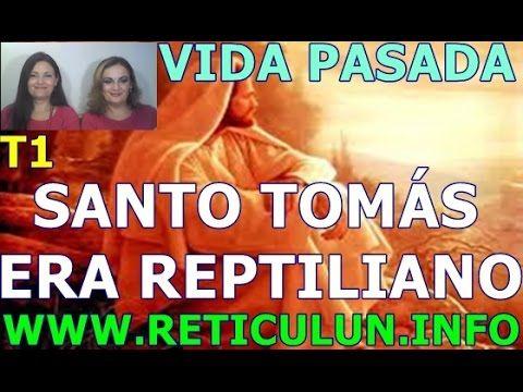 Vidas pasadas REPTILIANOS Y EVANGELIO DE TOMÁS 1: SANTO TOMÁS ERA UN REP...