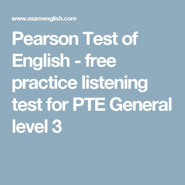 Pearson Test of English - free practice listening test for PTE General level 3