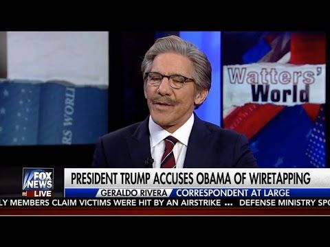 Obama Wiretapping Trump May Have Enormous Consequences - Geraldo Rivera | Watters' World - YouTube