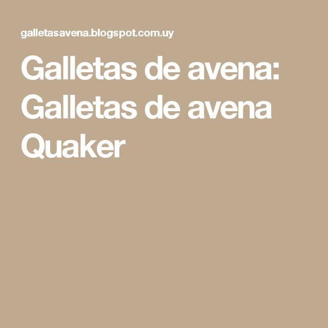 Galletas de avena: Galletas de avena Quaker