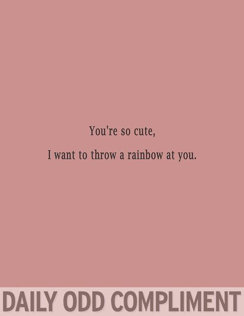 I want to throw a rainbow at you