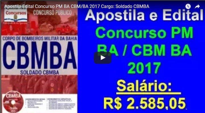 Edital e Apostila Completa Do Concurso Público Para o Corpo de Bombeiros Militar Do Estado Da Bahia / BA 2017e Apostila Para o Cargo DeSoldado CBMBA.  Saiu o edital do Concurso Conc…