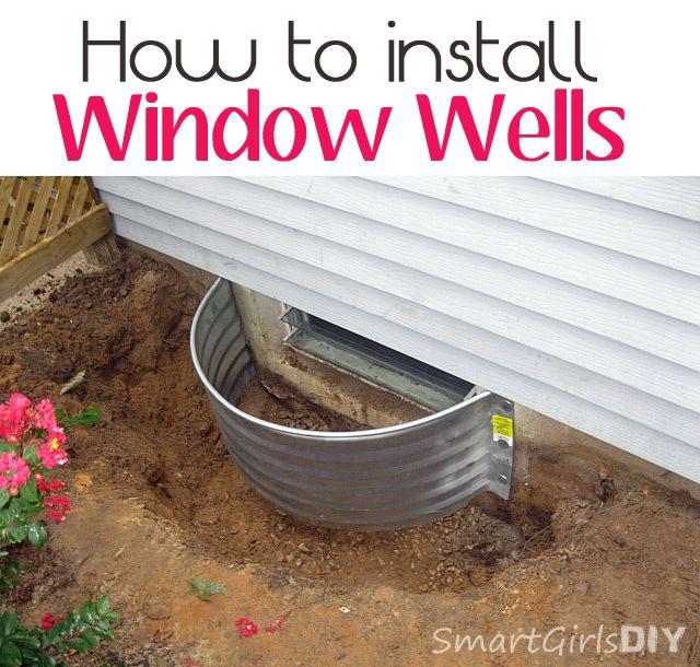 How to Install Window Wells - Smart Girls DIY