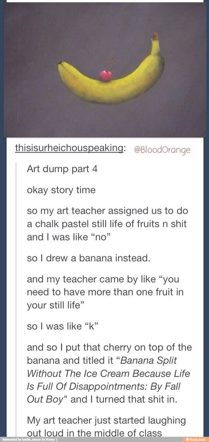 banana split without the ice cream because life is full of diasppointments: by fall out boy