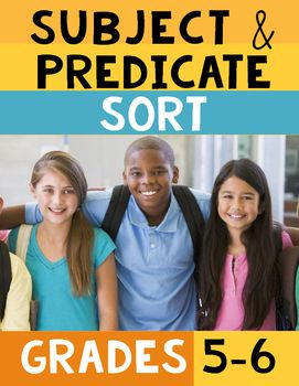 Subject Predicate Sort by Rock Paper Scissors | Teachers Pay Teachers - Subject Predicate Word Sort grades 5-6  This activity will encourage your students to identify the simple/complete subject and predicate. Great for homework or review.  Contents: 16 cut out phrases (8 complete subject, 8 complete predicate) Word Sort paste sheet 1 worksheet : circle the complete subject, underline the predicate. 2 worksheet : circle the simple subject, underline the predicate.