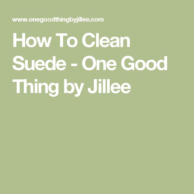 How To Clean Suede. 25  best ideas about Cleaning Suede on Pinterest   Clean suede