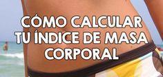 Cómo calcular tu índice de masa corporal  http://nutricionysaludyg.com/nutricion/como-calcular-indice-de-masa-corporal-imc/