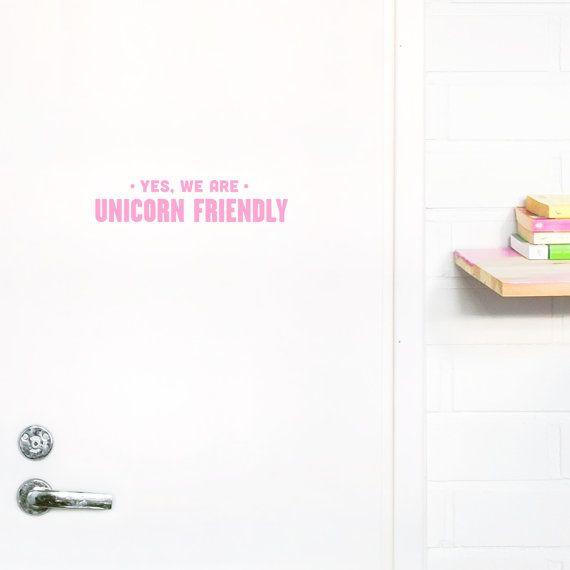 We Are Unicorn Friendly / Vinyl Sticker