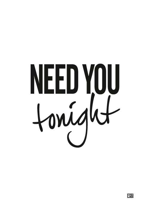 Need You Tonight Poster