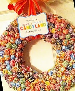 Candyland! I did this for my daughters party--dum dum wreath!!