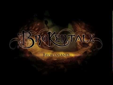 BrokenTale Trailer !!!  Album BrokenLand.