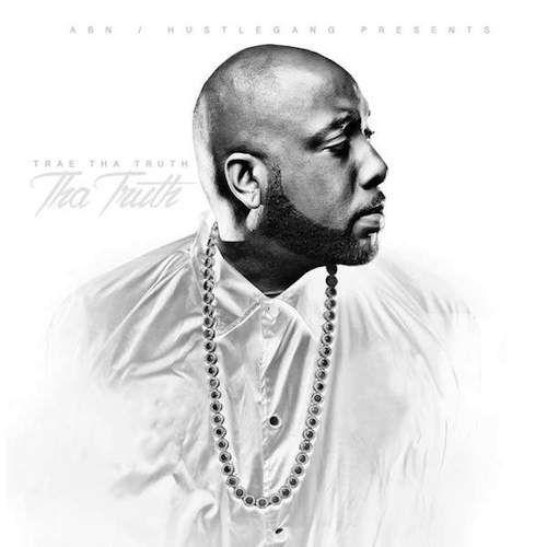 Trae Tha Truth – Tha Truth (Album Stream)