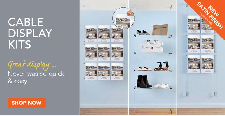 Cable Display - Great poster holder display for Estate Agents and Lettings or Shelving Kits for Retail display, Exhibitions and so much more