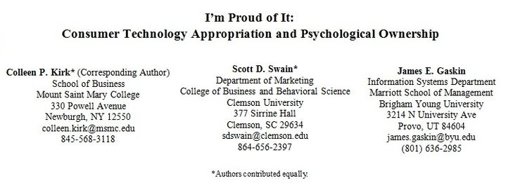 I'm Proud of It: Consumer Technology Appropriation and Psychological Ownership to be published.  It is our pleasure to announce that our Mount Saint Mary College Marketing Professor, Colleen Kirk's article, I'm Proud of It: Consumer Technology Appropriation and Psychological Ownership, has been accepted for publication in a special edition on psychological ownership in the Journal of Marketing Theory and Practice, published by M.E. Sharpe/Routledge. Visit the blog for more details!