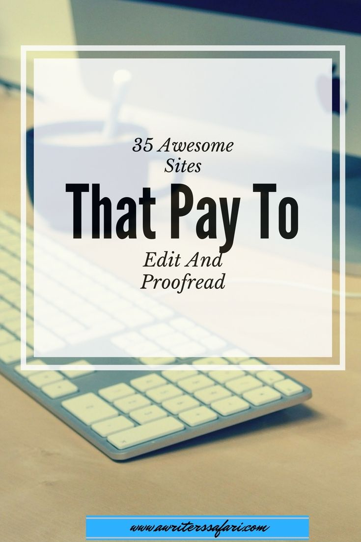 Looking to earn a living from home? Join these legit online proofreading and editing companies that pay you to work from home