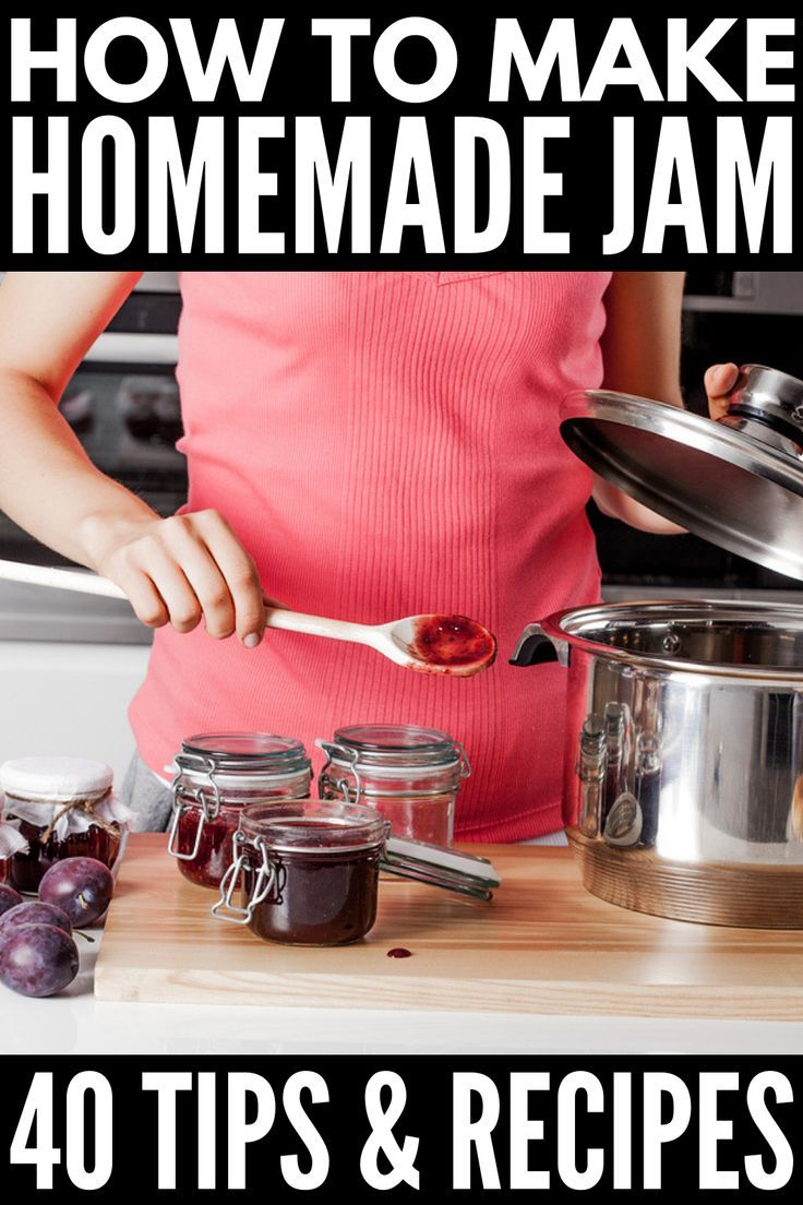Canning 101: 30 Easy Homemade Jam Recipes You Have to Try