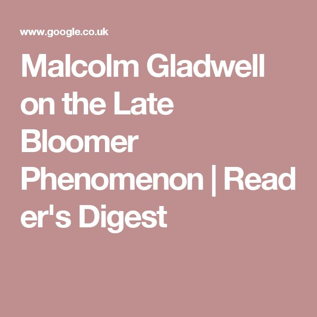 malcolm gladwell essay the late bloomers To family, friends, and community for 24 years, new song community learning center has provided educational resources in sandtown-winchester in order to raise.