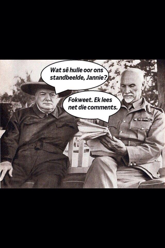 Wat se hulle oor ons UCT standbeelde, Jannie? Fokweet. Ek lees net die comments  Enjoy the Shit South Africans Say!