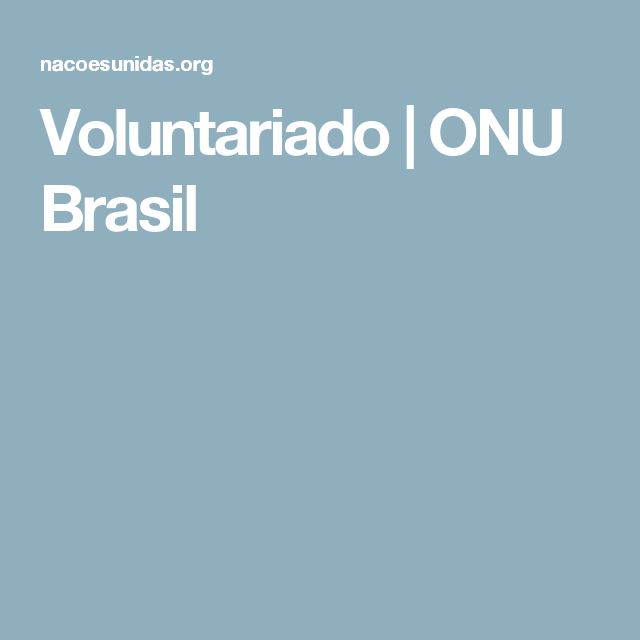 Voluntariado   ONU Brasil