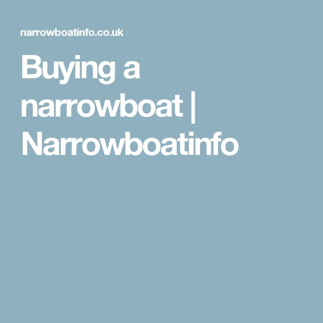 Buying a narrowboat | Narrowboatinfo