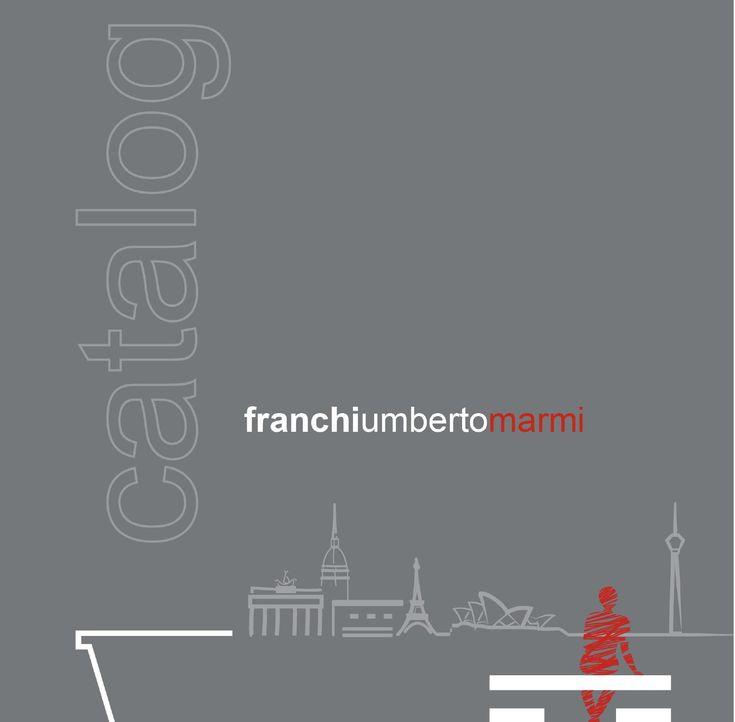 Catalogo/Catalogue  marble design products: franchiumbertomarmi presenta il catalogo dei prodotti design in marmo 2014