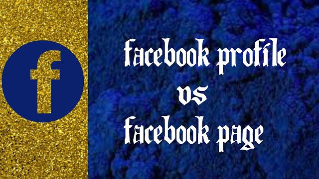 Digital Marketing Role in Politics and Business: FACEBOOK PAGE VS FACEBOOK PROFILE - BUSINESS AND P...