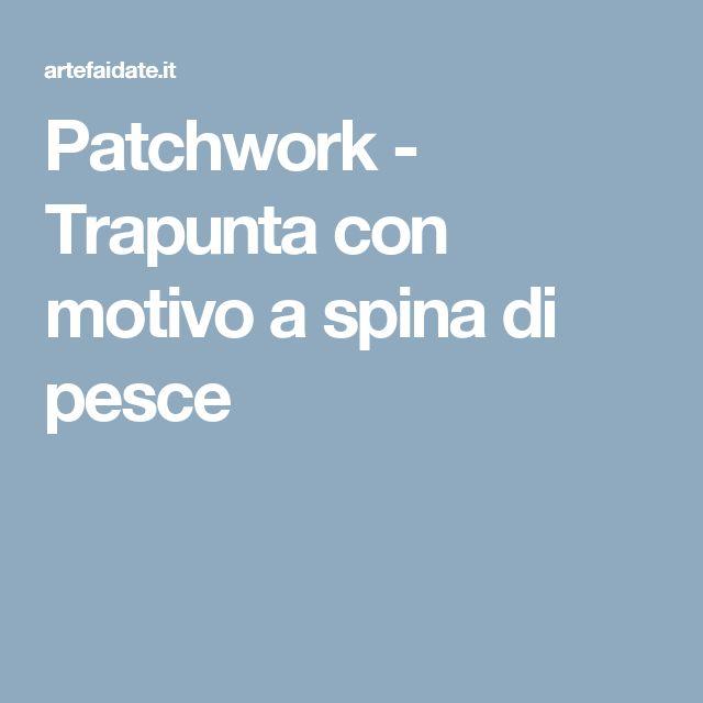 Patchwork - Trapunta con motivo a spina di pesce