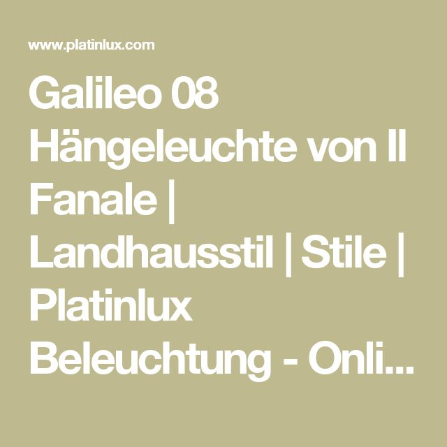 Elegant Galileo H ngeleuchte von Il Fanale Landhausstil Stile Platinlux Beleuchtung Onlineshop f r