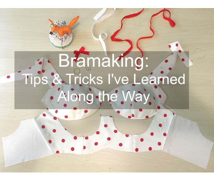 Since I started my bra making adventure nearly a year ago (woah, has it really been that long??), I've picked up a few tips along the way, as well as figured out a handful of shortcuts myself. This...