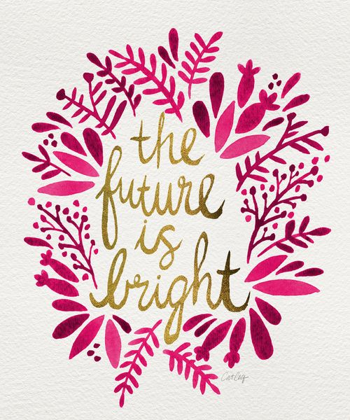 The Future is Bright – Pink & Gold Art Print by Cat Coquillette | Society6