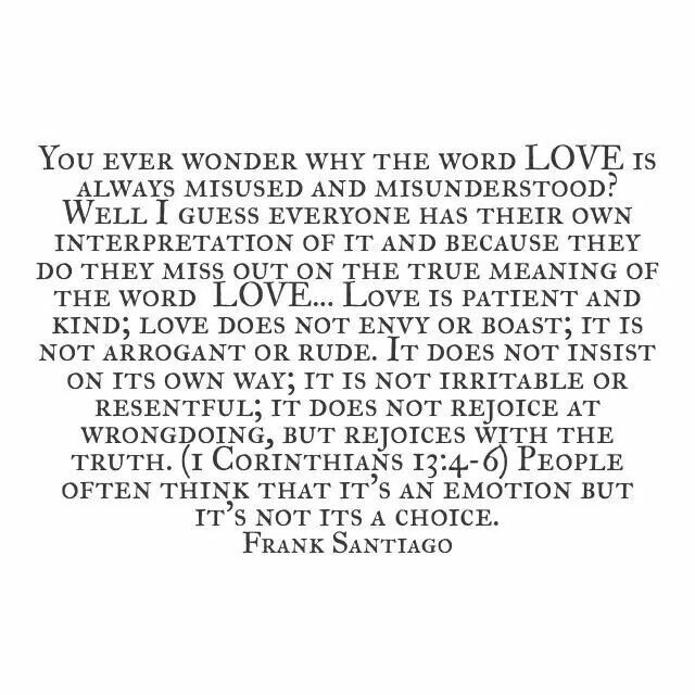 You Ever Wonder Why The Word LOVE Is Always Misused And Misunderstood
