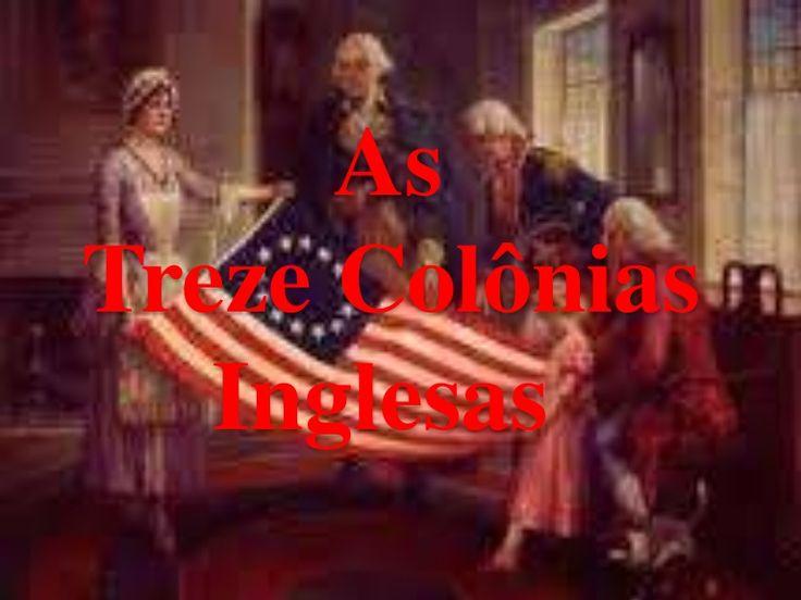 As  Treze Colônias  Inglesas