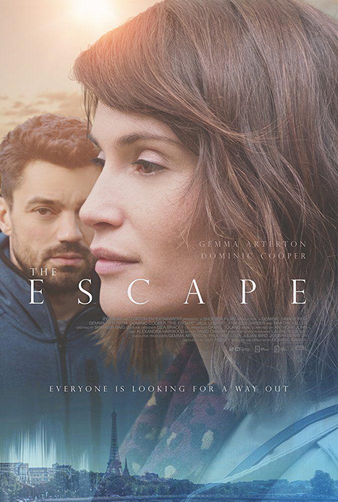 Dominic Cooper And Gemma Arterton In The Escape 2017 Escape Movie Dominic Cooper Gemma Arterton