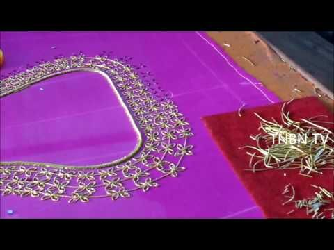 hand embroidery tutorial for beginners,zardosi work on blouses tutorial,heavy designer blouse online - YouTube