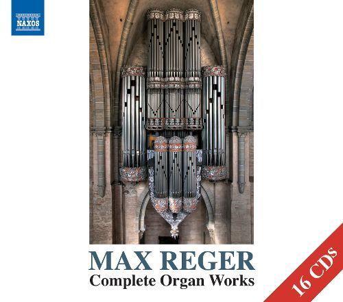 Max Reger: Complete Organ Works [CD]